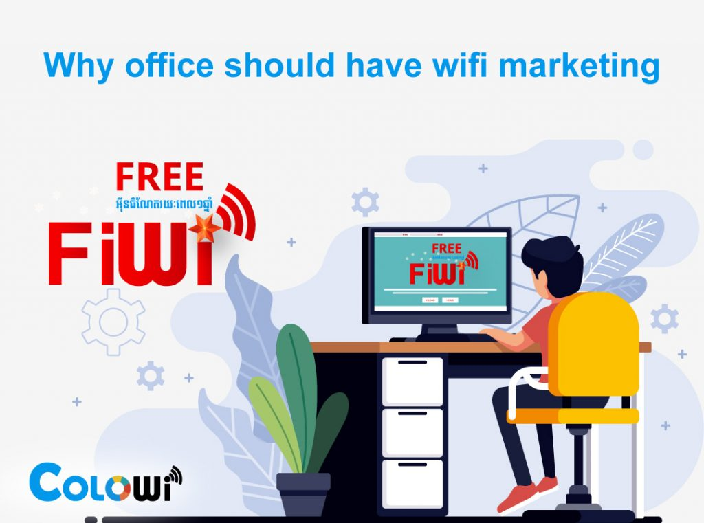 Why​ office should have WiFi marketing