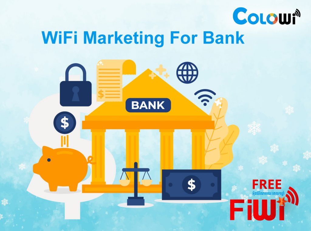 WiFi Marketing For Bank